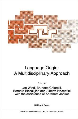 Language Origin: A Multidisciplinary Approach (Nato Science Series D:)