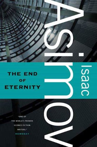 The End of Eternity: A Novel cover