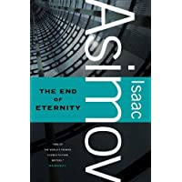 The End of Eternity: A Novel Kindle Edition