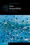 State Responsibility, James Crawford, 0521822661