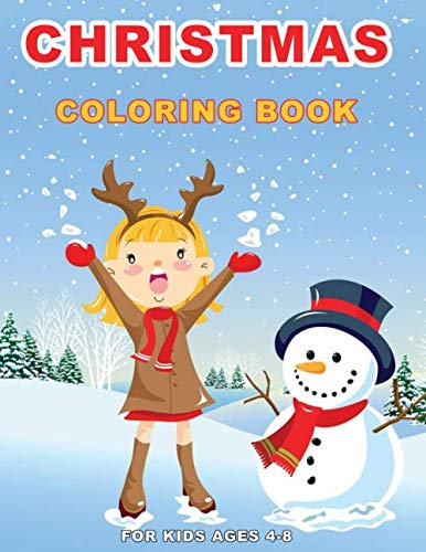 Christmas Coloring Book for Kids Ages 4-8: Preschool Christmas Coloring Pages, Kindergarten and School-Age Children with Beautiful ... Designs (Large Print Activity Books for Kids) (For Christmas Pages Kindergarten Colouring)