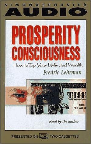 Fredric Lehrman – Prosperity Consciousness
