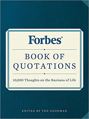 Forbes Book Of Quotations 10 000 Thoughts On The Business Of Life