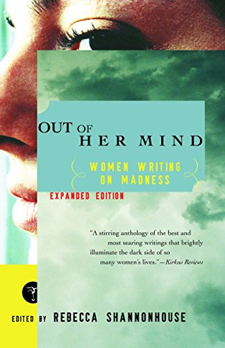 Out of Her Mind: Women Writing on Madness (Modern Library - Drapes Rebecca