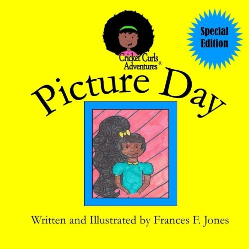 Picture Day (Cricket Curls Adventures) by CreateSpace Independent Publishing Platform
