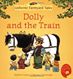 img - for Dolly and the Train book / textbook / text book
