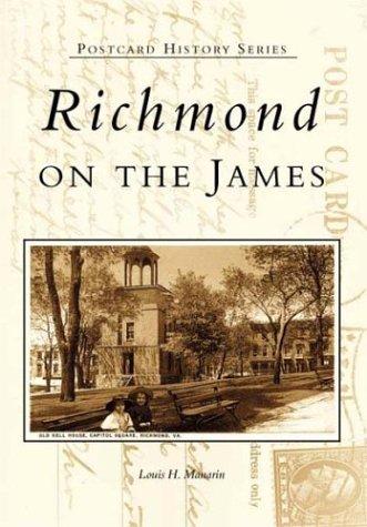 Richmond on the James   (VA)  (Postcard History Series)