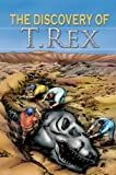 The Discovery of T. Rex, Dougal Dixon, 076964693X