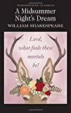 A Midsummer Night's Dream : (Wordsworth Classics)