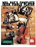 The Complete Irish Fiddle Player (Mel Bay's)