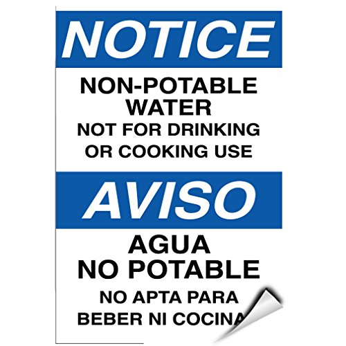 Notice Non Potable Water Not Suitable For Drinking & Cooking LABEL DECAL STICKER 5 inches x 7 inches