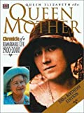 The Queen Mother: Chronicle of a Remarkable Life