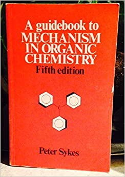 Book Guidebook to Mechanism in Organic Chemistry