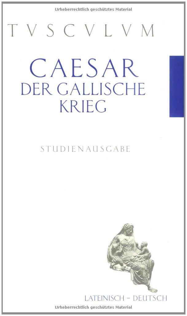 der-gallische-krieg-de-bello-gallico