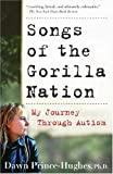 Songs of the Gorilla Nation, Dawn Prince-Hughes, 1400082153