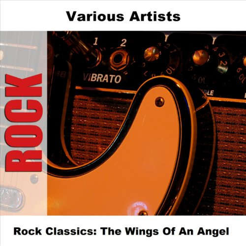 Rock Classics: The Wings Of An...