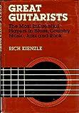 Great Guitarists, Rich Kienzle, 0816010293