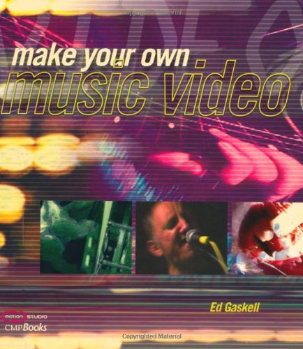 Make Your Own Music Video (DV Expert Series)