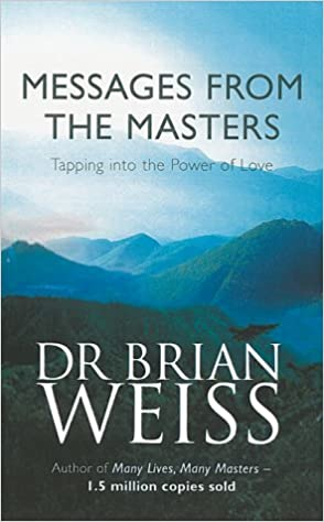 Image result for Messages from the Masters: Tapping Into the Power of Love