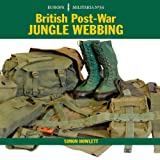 British Post-War Jungle Webbing, Simon Howlett, 1847970869
