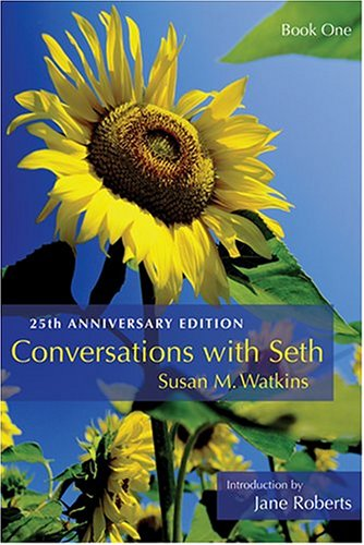 Conversations with Seth, Book 1: 25th Anniversary Edition