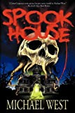 Spook House, Michael West, 193792971X