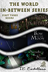 The World In-between Series Books 1, 2, and 3