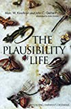 The Plausibility of Life, Marc W. Kirschner and John C. Gerhart, 0300119771