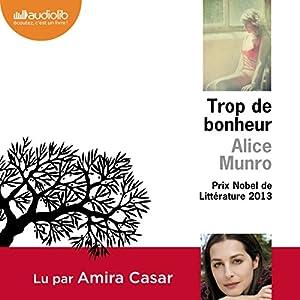 Trop de bonheur Audiobook