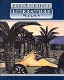 img - for Prentice Hall Literature - Platinum book / textbook / text book