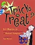 Trick or Treat?, Bill Martin, 0689849680