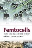 Femtocells, Jie Zhang and Guillaume de la Roche, 0470742984
