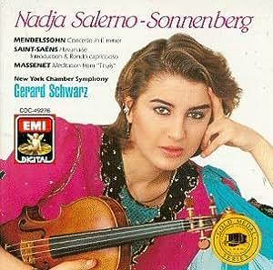 Nadja Salerno-Sonnenberg - Mendelssohn, Saint-Saëns, Massenet
