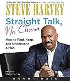 Straight Talk, No Chaser By Steve Harvey(A)/Steve Harvey(N) [Audiobook]