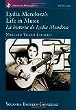 Lydia Mendoza's Life in Music(La Historia de Lydia Mendoza), Broyles-González, Yolanda, 0195127064