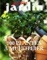 100 Plantes à multiplier par Courtat