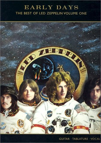The Early Days -- The Best of Led Zeppelin, Vol 1: Guitar/TAB/Vocal (Early Days The Best Of Led Zeppelin)
