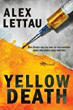 Yellow Death (Kris Jensen) (Volume 1)