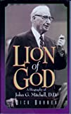 img - for Lion of God: A biography of John G. Mitchell, D.D book / textbook / text book