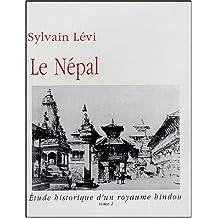 Népal : Étude Historique d'un Royaume Hindou (2 Vol.)