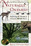 Naturally Ontario, Betty Zyvatkauskas, 0679309217
