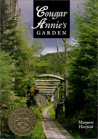 Cougar Annie's Garden - Cougars Garden