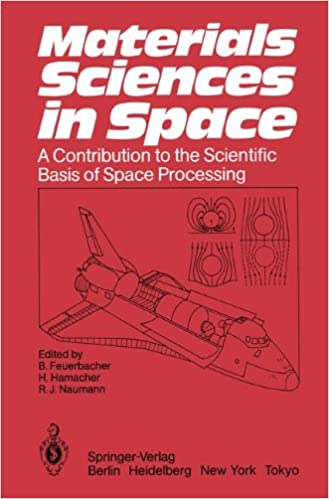 Materials Sciences in Space: A Contribution to the Scientific Basis of Space Processing