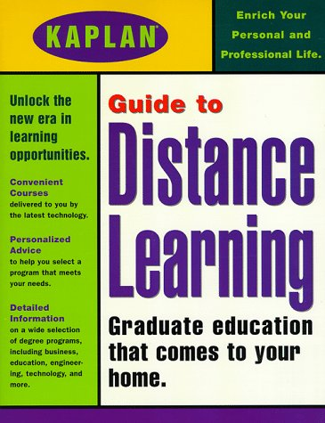 Kaplan Guide to Distance Learning