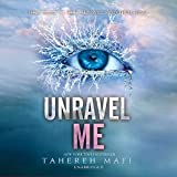 Unravel Me: Library Edition (Shatter Me)
