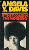 If They Come in the Morning, Angela Y. Davis, 0451049993