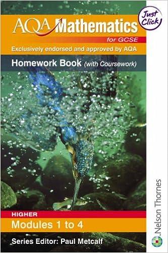 Book AQA Mathematics for GCSE Modular Higher Homework Book Modules 1-4: Homework Book (with Coursework)