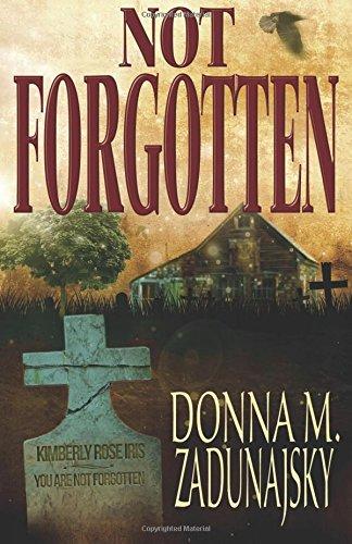 Book: Not Forgotten by Donna M. Zadunajsky