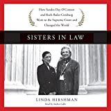 img - for Sisters in Law: How Sandra Day O'Connor and Ruth Bader Ginsburg Went to the Supreme Court and Changed the World book / textbook / text book