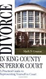 Divorce in King County Superior Court, Mark Gouras, 0975458809